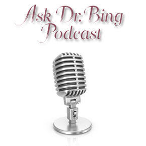 Ask Dr. Bing Podcast #8: Dr. Bing Wall Formally Introduces the Thriving Couples Model!